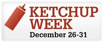 Ketchup Week